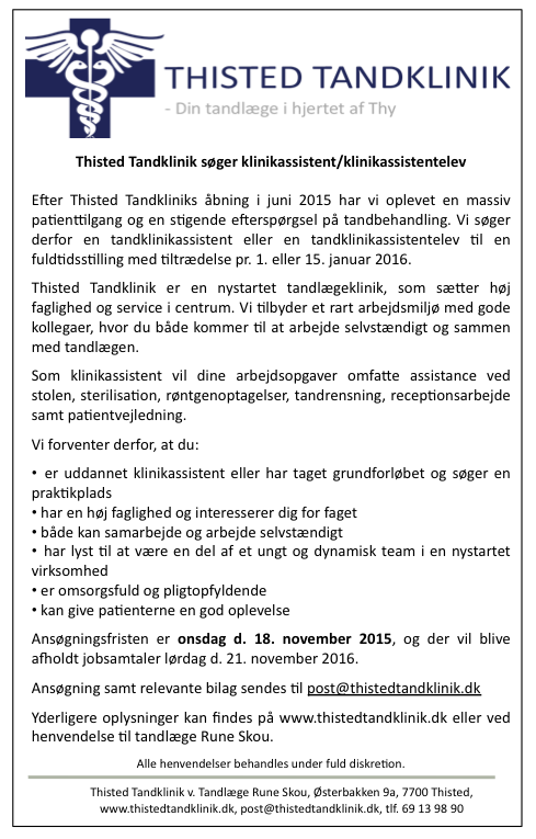 Thisted Tandklinik søger klinikassistent eller klinikassistentelev til januar 2016